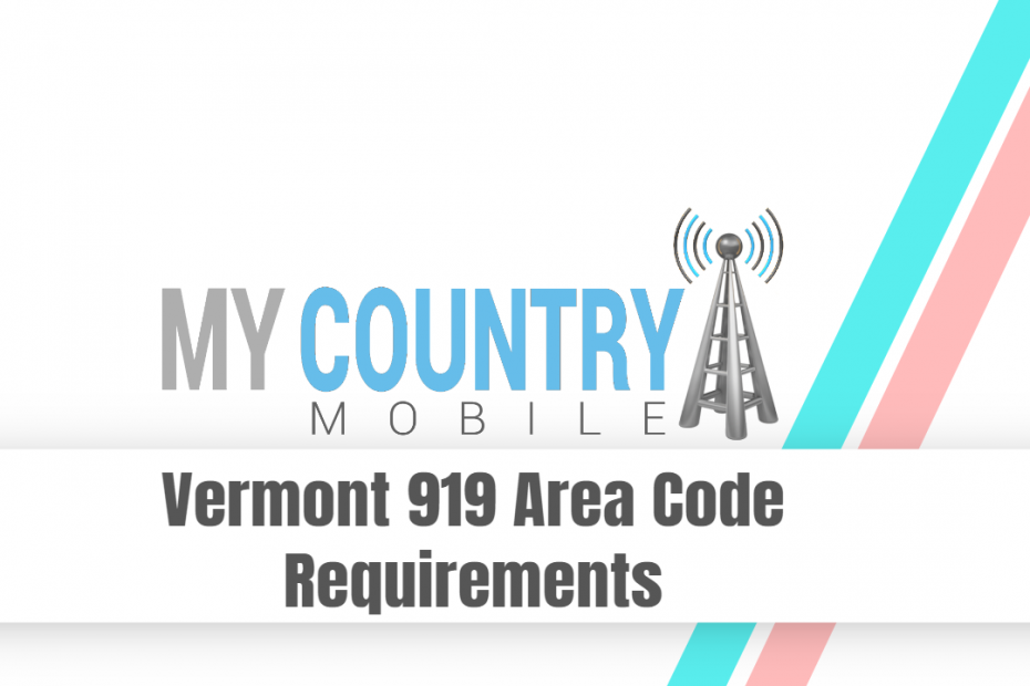 SEO title preview: Vermont 919 Area Code Requirements - My Country Mobile