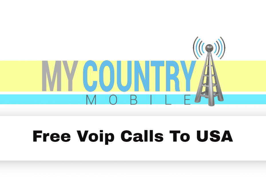Free Voip Calls To USA - My Country Mobile