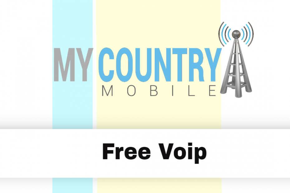 Free Voip - My Country Mobile