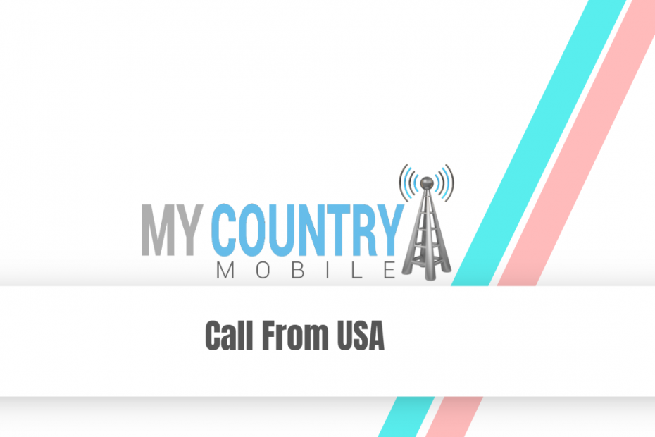 Call From USA - My Country Mobile