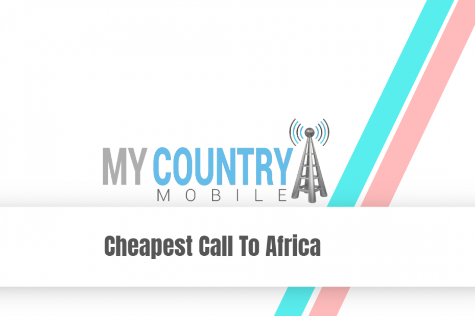 Cheapest Call To Africa - My Country Mobile Meta description preview: